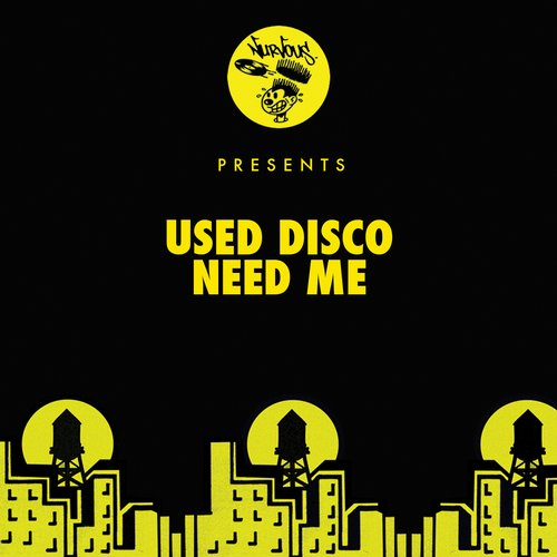 Used Disco – Need Me [NUR23777]
